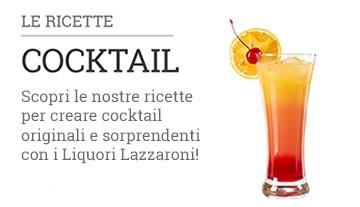I Cocktail con i liquori Lazzaroni